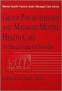 Practice Under Managed Care) (9780876307915): Henry I. Spitz: Books