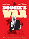 Rodge Glass Dougie's War: A Soldier's Story