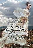 Cime tempestose (Italian Edition)