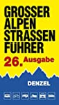 Großer Alpenstraßenführer, 26. Ausgab...