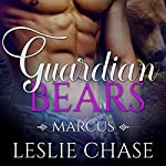 Guardian Bears: Marcus | Leslie Chase