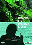 echange, troc Botaniste sur l'ile de robinson crusoe