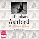 The Rubber Woman | Lindsay Ashford