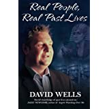 Real People, Real Past Livesby David Wells