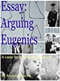 img - for Essay: Arguing Eugenics book / textbook / text book