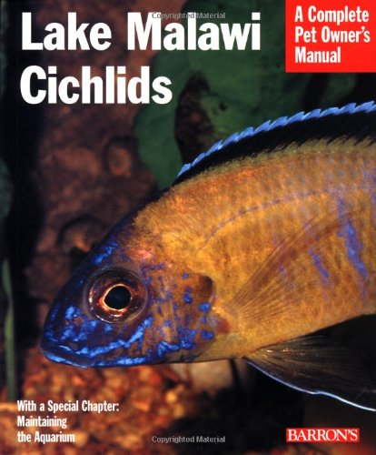 Lake Malawi Cichlids (Complete Pet Owner's Manual) (A Complete Pet Owners Manual compare prices)