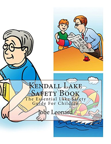 Kendall Lake Safety Book: The Essential Lake Safety Guide for Children