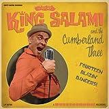 echange, troc King Salami & The Cumberland Three - 14 Blazin' Bangers!