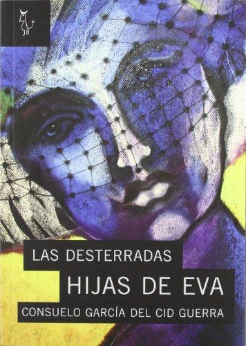 LAS DESTERRADAS HIJAS DE EVA