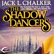 The Shadow Dancers: G.O.D. Inc., Book 2 | Jack L. Chalker