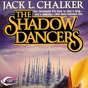 The Shadow Dancers: G.O.D. Inc., Book 2 | [Jack L. Chalker]