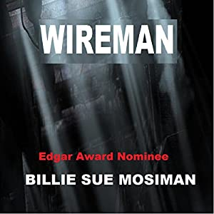 Wireman | [Billie Sue Mosiman]