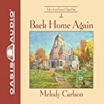 Back Home Again: Tales from Grace Chapel Inn, Book 1 (       UNABRIDGED) by Melody Carlson