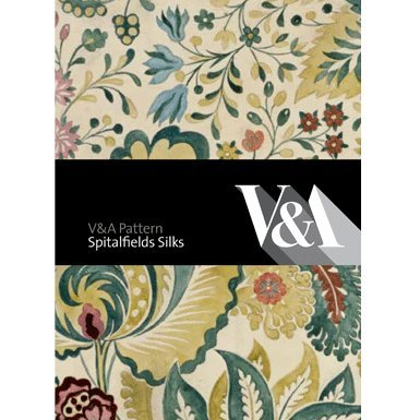 V&A Pattern: Spitalfields Silks