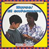 img - for Nurse/El Enfermero (People in My Community) (English and Spanish Edition) book / textbook / text book