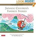 Japanese Children's Favorite Stories:...