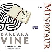 The Minotaur | [Barbara Vine]