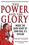 The Power and The Glory: Inside the D...
