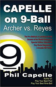 Capelle on 9 Ball - Archer vs Reyes Book DVD Combo