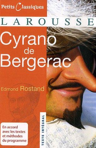 Cyrano de Bergerac  (Petits Classiques Larousse Texte...