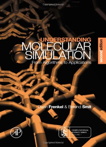 Understanding Molecular Simulation: from algorithms to applications