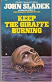 Keep the Giraffe Burning (Panther science fiction) (0586047573) by JOHN THOMAS SLADEK