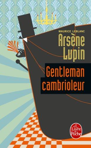 Arsène Lupin gentleman cambrioleur (Policier / Thriller t. 843)