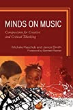 img - for Minds on Music: Composition for Creative and Critical Thinking book / textbook / text book