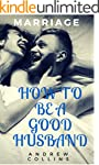 MARRIAGE: GOOD RELATIONSHIP: How to b...