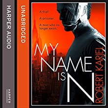 My Name is N (       UNABRIDGED) by Robert Karjel Narrated by William Hope