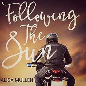 Following the Sun: A Novel Audiobook