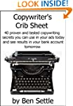 Copywriter's Crib Sheet - 40 Proven a...