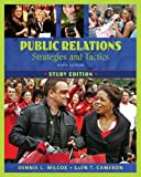 Public Relations: Strategies and Tactics, Study Edition (9th Edition)
