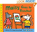 Maisy Goes to Preschool: A Maisy Firs...