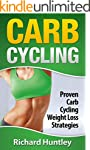 Carb Cycling: Proven Carb Cycling For...