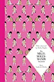 The Milly-Molly-Mandy Storybook: Macmillan classics edition
