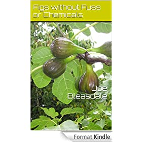 Figs without Fuss or Chemicals (English Edition)