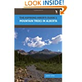Aspiring Hiker's Guide 1, The: Mountain Treks in Alberta (The Aspiring Hiker's Guide)