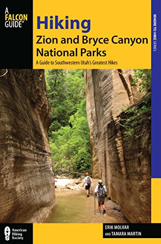 Hiking Zion And Bryce Canyon National Parks: A Guide To Southwestern Utah'S Greatest Hikes (Regional Hiking Series) front-960490