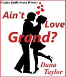 img - for Ain't Love Grand? book / textbook / text book