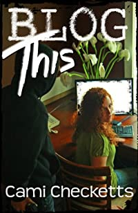 (FREE on 6/17) Blog This by Cami Checketts - http://eBooksHabit.com