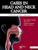 img - for Cases in Head and Neck Cancer: A Multidisciplinary Approach book / textbook / text book
