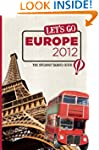 Let's Go Europe 2012: The Student Tra...
