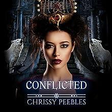 Conflicted: The Crush Saga, Book 6 | Livre audio Auteur(s) : Chrissy Peebles Narrateur(s) : Kylie Stewart