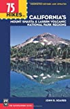 Search : 75 Hikes in California's Lassen Park & Mount Shasta Regions (100 Hikes In...)