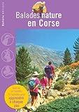 echange, troc Jean Chevallier, David Melbeck, Gilles Bonaccorsi, Michel Delaugerre, Collectif - Balades nature en Corse