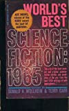 Worlds Best Science Fiction: 1965