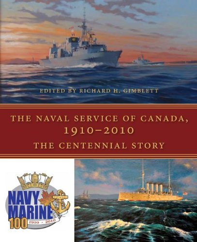 Image for The The Naval Service of Canada, 1910-2010: The Centennial Story