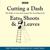 Cutting a Dash (Eats, Shoots & Leaves) | [Lynne Truss]
