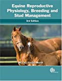 img - for Equine Reproductive Physiology, Breeding and Stud Management (Cabi) book / textbook / text book